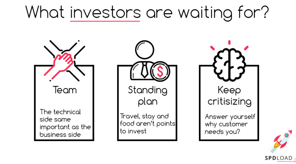 What investors are waiting for: team, standing plan, keep critisizing