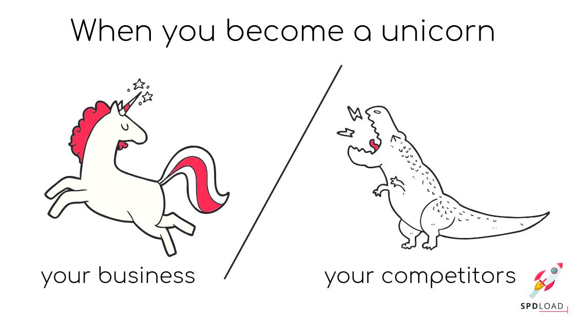 you are unicorn vs your competitor dinosaur