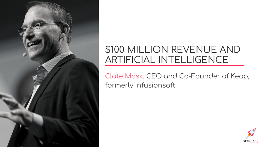 CLATE MASK | Keap, SaaS trends, $100 million revenue and artificial intelligence