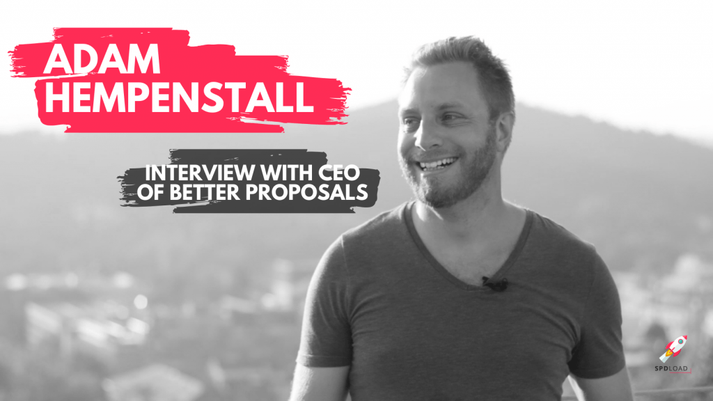 Adam Hempenstall: Better Proposals, 2020 SaaS trends, and marketing.
