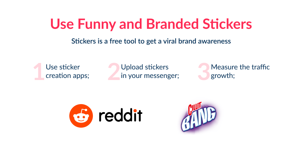 Using stickers is one of the fun, new and practically free digital marketing startup ideas