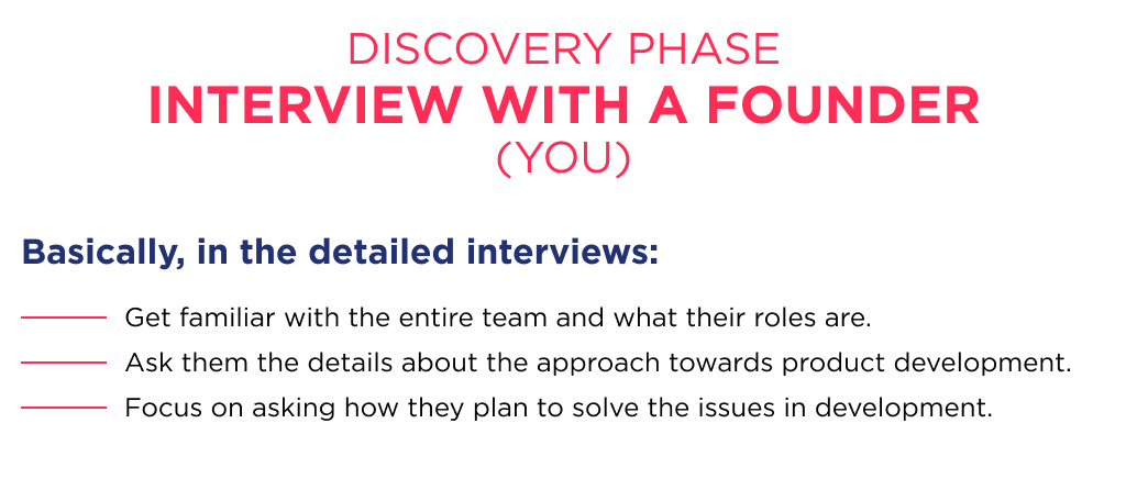 The discovery interview is a necessary first step while saas outsourcing