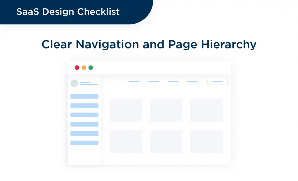 Finally, the clear page navigation is also required to stick to best practices to find out how to design a saas product