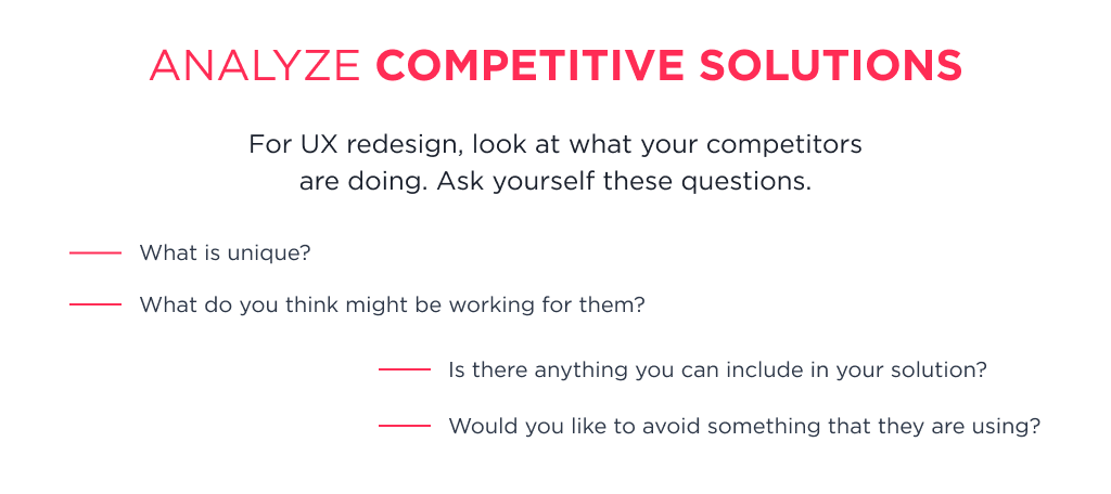 To find the answer to how to redesign an app ux check the design solutions of competitors