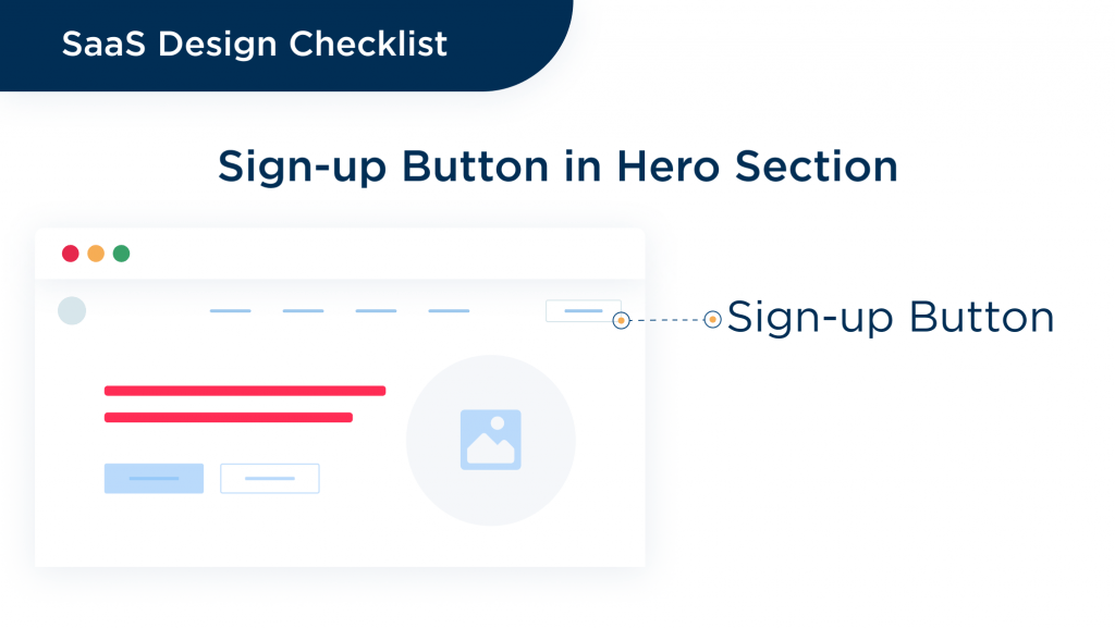 Sign up and sign in button play the key role in attracting attention of visitors and converting them into users