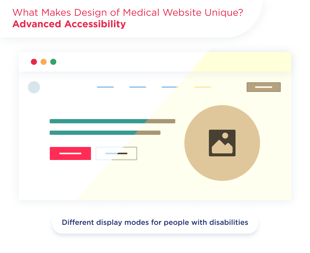 The second element of medical web design is advanced accessibility