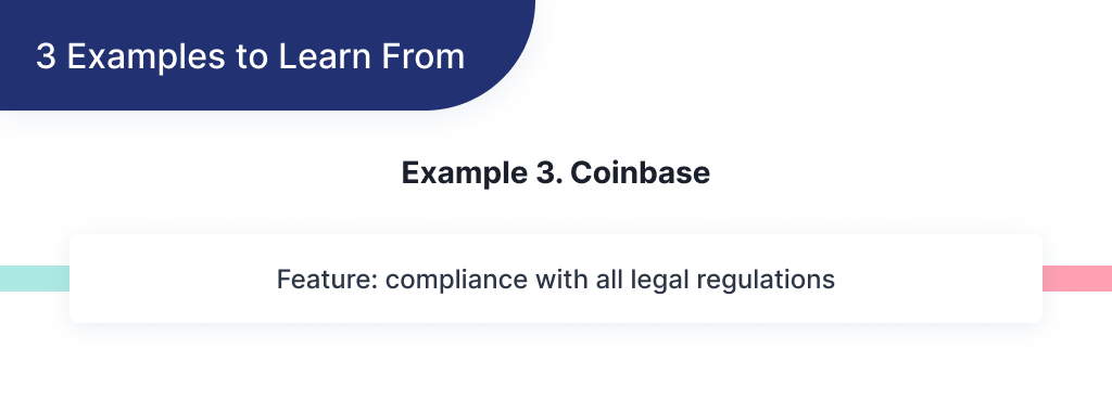Here you can find an example of successful FinTech startup Coinbase and what you could learn from it to start your own FinTech app